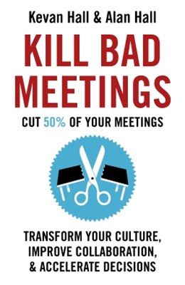 Kill Bad Meetings