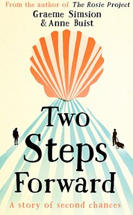 Two Steps Forward by Graeme Simsion, Anne Buist (9781473675414) - PaperBack - Modern & Contemporary Fiction General Fiction