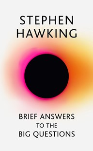 Brief Answers to the Big Questions by Stephen Hawking (9781473695986) - HardCover - Biographies General Biographies