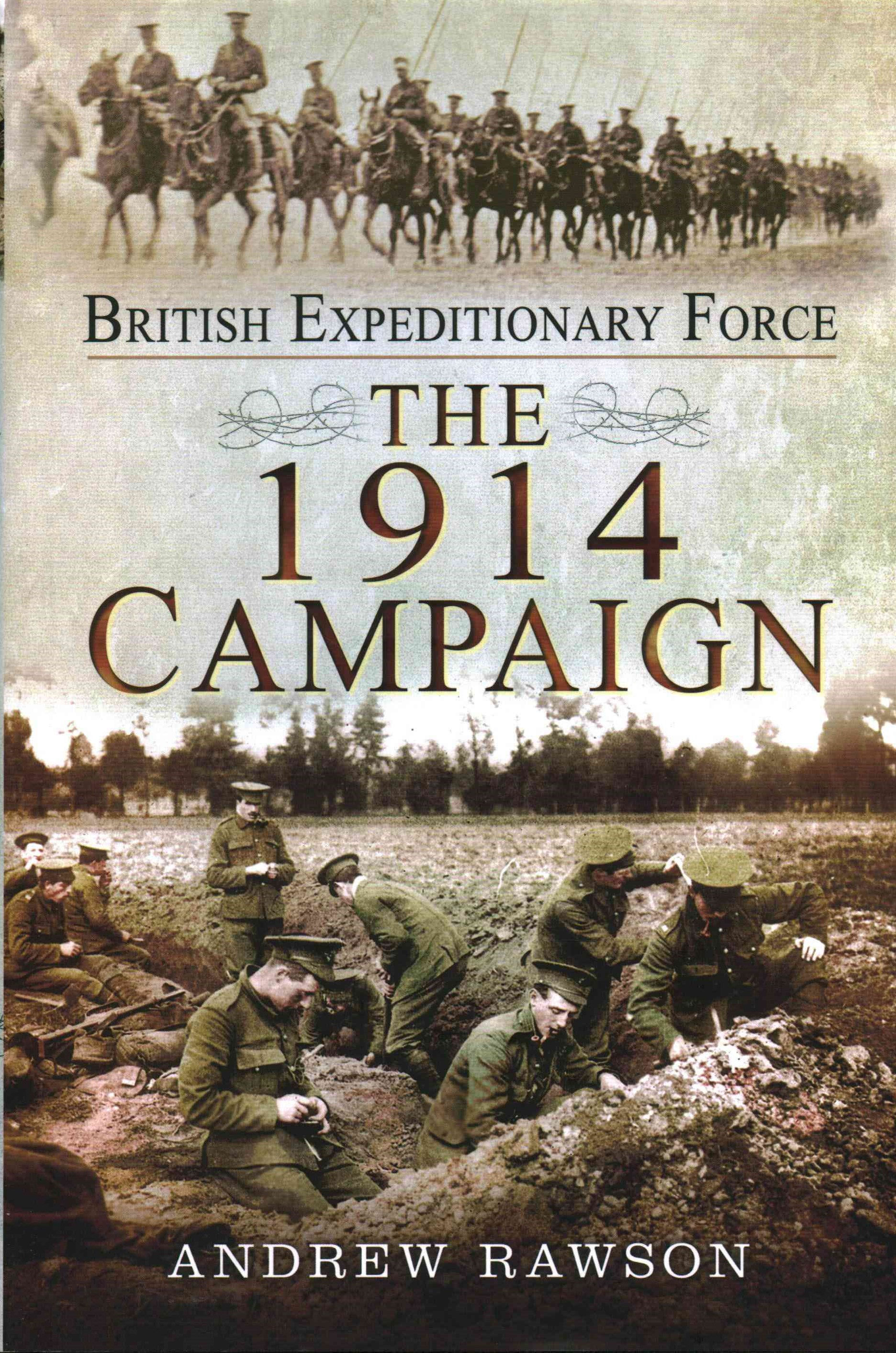 British Expeditionary Force: The 1914 Campaign