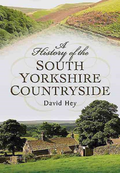 History of the South Yorkshire Countryside