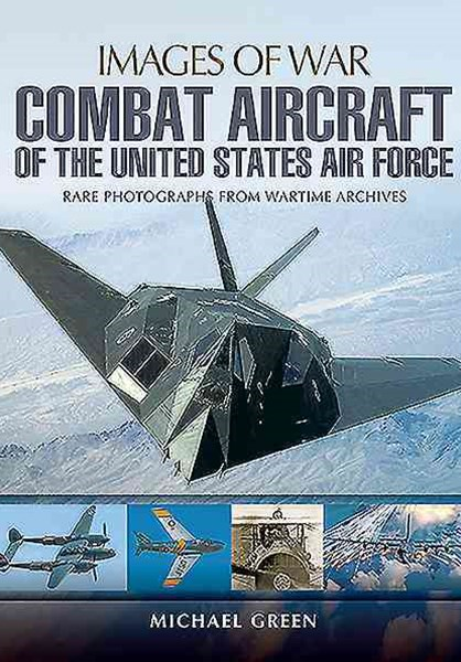 Combat Aircraft of the United States Air Force