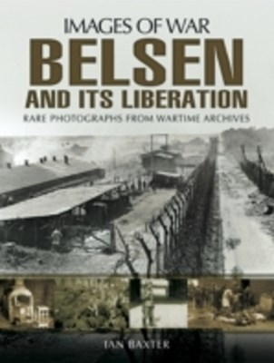 Belsen and it's Liberation