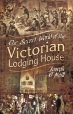 (ebook) Secret World of the Victorian Lodging House