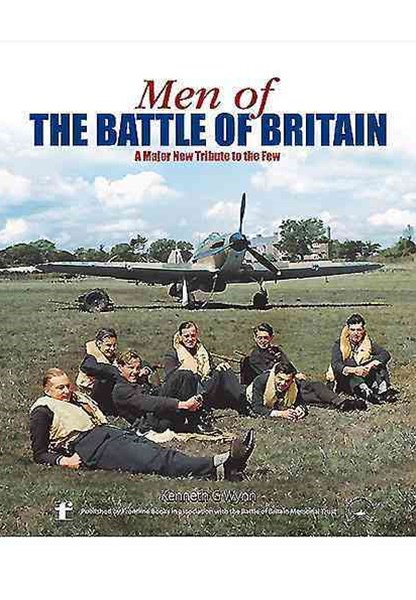Men of the Battle of Britain: A Biographical Directory of the Few