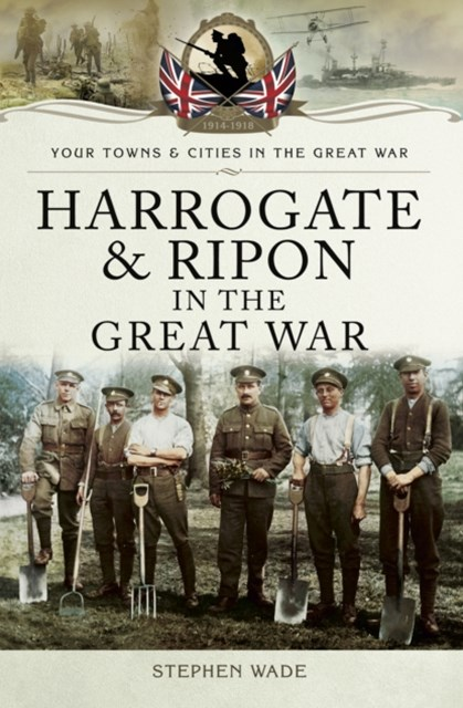 (ebook) Harrogate and Ripon in the Great War