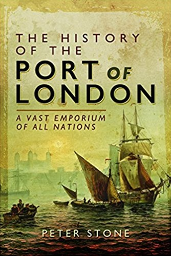 History of the Port of London: A Vast Emporium of Nations