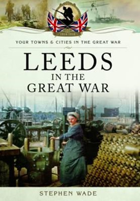 Leeds in the Great War