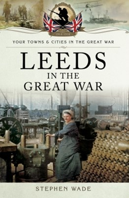 (ebook) Leeds in the Great War