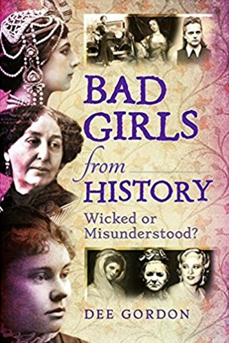 Bad Girls from History