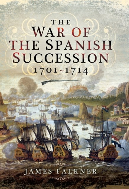 War of the Spanish Succession 1701-1714