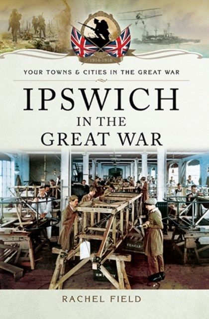 Ipswich in the Great War