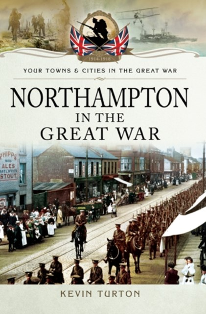 Northampton in the Great War
