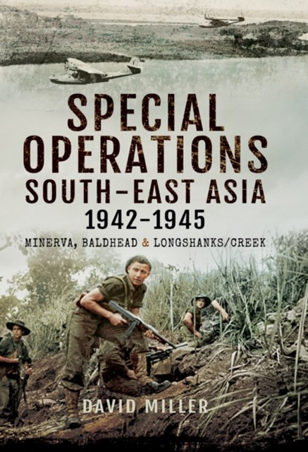 (ebook) Special Operations South-East Asia 1942-1945
