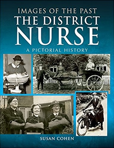 District Nurse: A Pictorial History