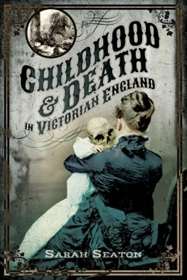 (ebook) Childhood and Death in Victorian England