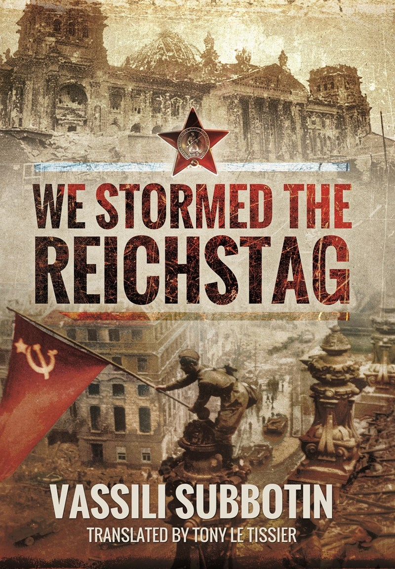 We Stormed the Reichstag