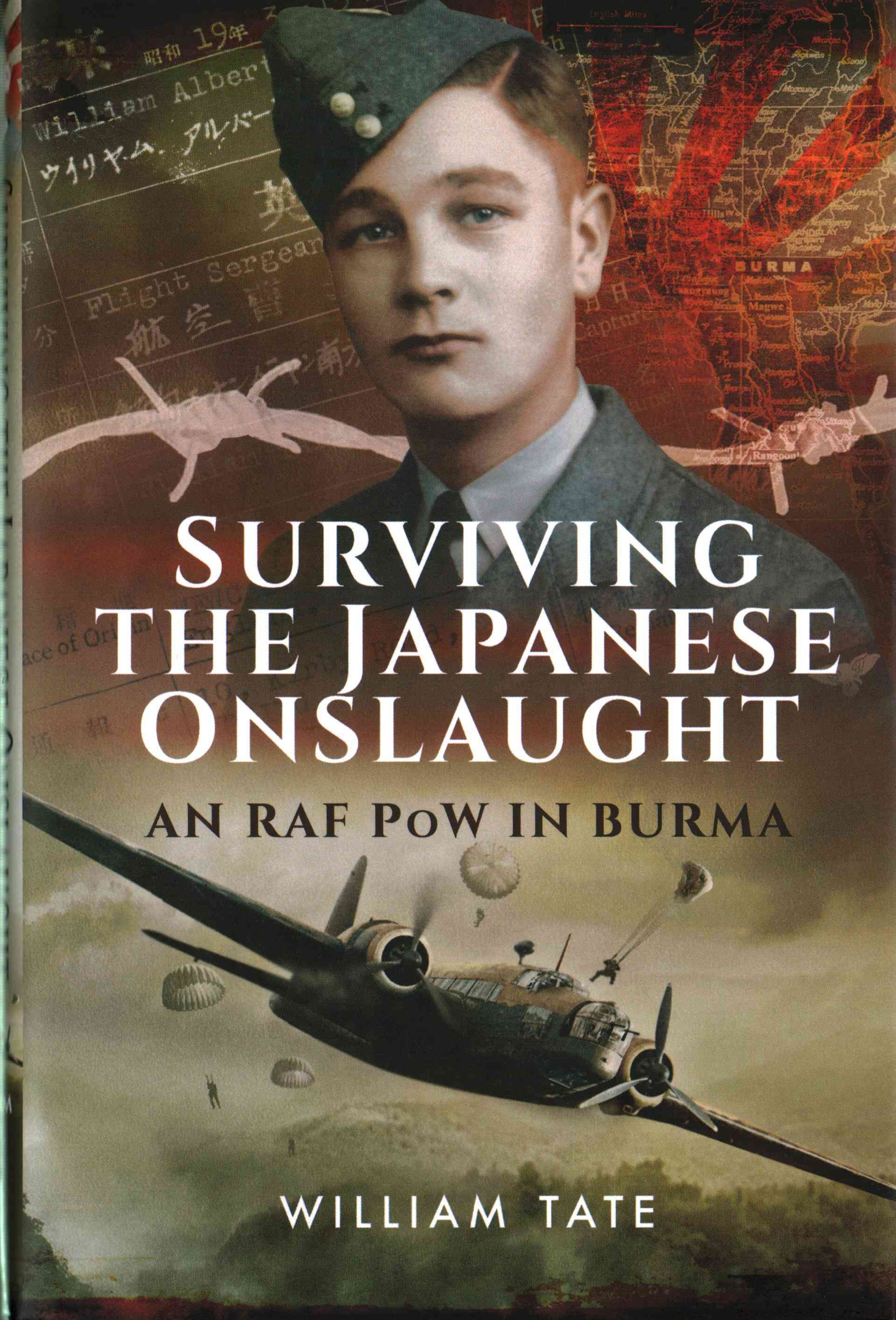 Surviving the Japanese Onslaught: An RAF POW in Burma