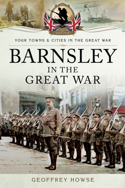 (ebook) Barnsley in the Great War