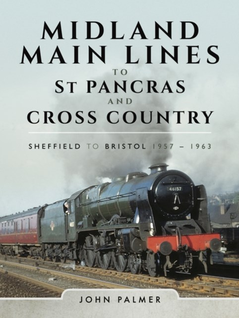 (ebook) Midland Main Lines to St Pancras and Cross Country