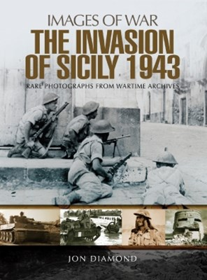 The Invasion of Sicily 1943