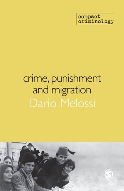 (ebook) Crime, Punishment and Migration