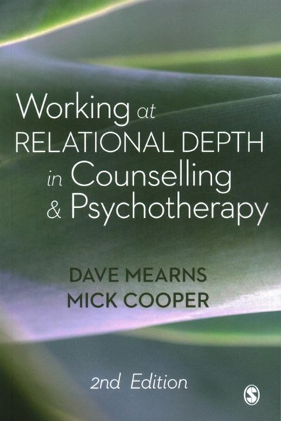 Working at Relational Depth in Counselling and Psychotherapy 2ed