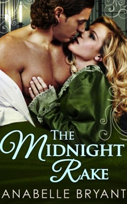 (ebook) The Midnight Rake (Three Regency Rogues, Book 3)
