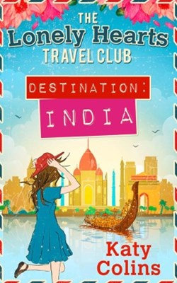 (ebook) Destination India (The Lonely Hearts Travel Club, Book 2)