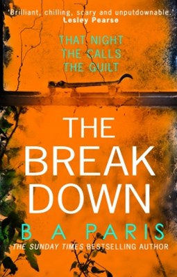 (ebook) The Breakdown: The gripping thriller from the bestselling author of Behind Closed Doors