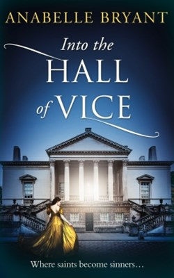 (ebook) Into The Hall Of Vice (Bastards of London, Book 2)