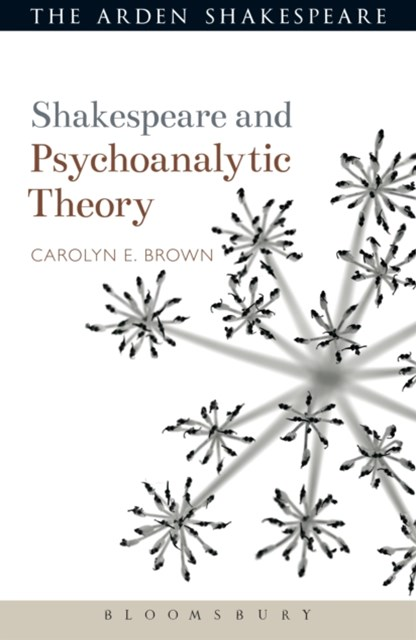 Shakespeare and Psychoanalytic Theory