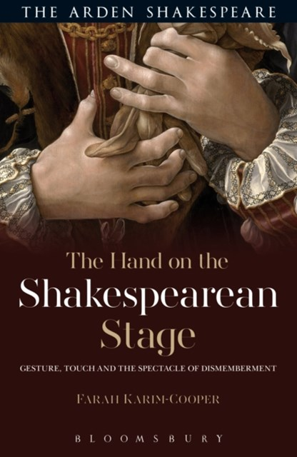 Hand on the Shakespearean Stage