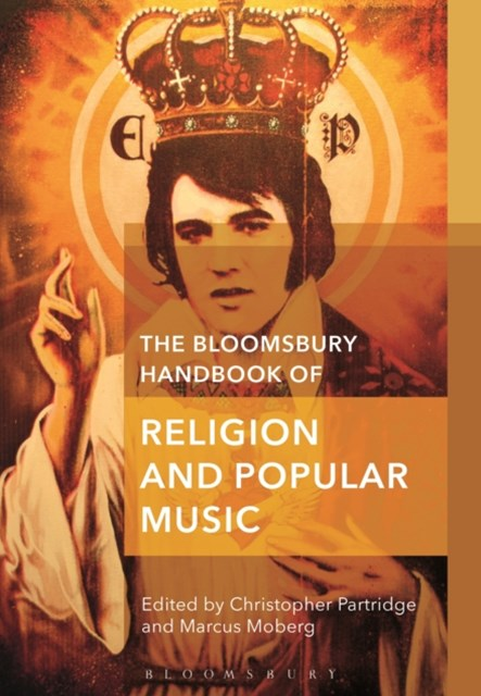 Bloomsbury Handbook of Religion and Popular Music