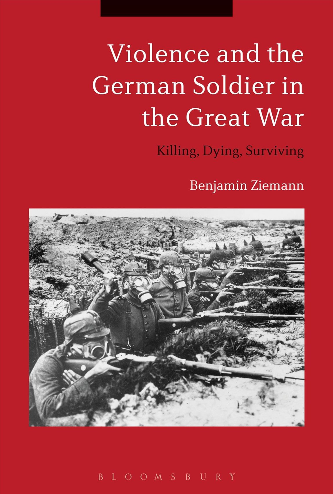 Violence and the German Soldier in the Great War