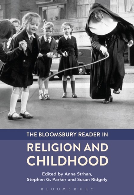 (ebook) Bloomsbury Reader in Religion and Childhood