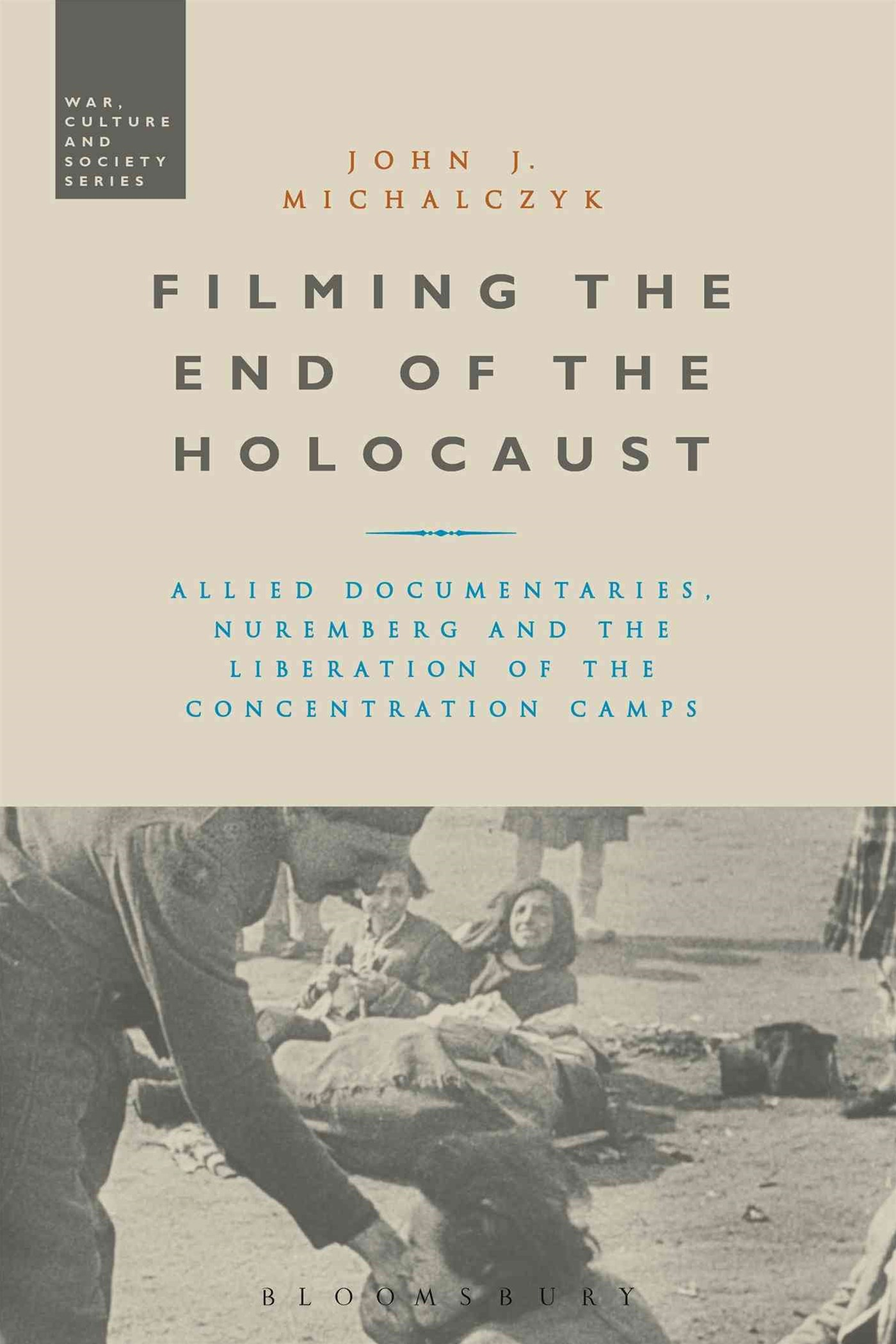 Filming the End of the Holocaust