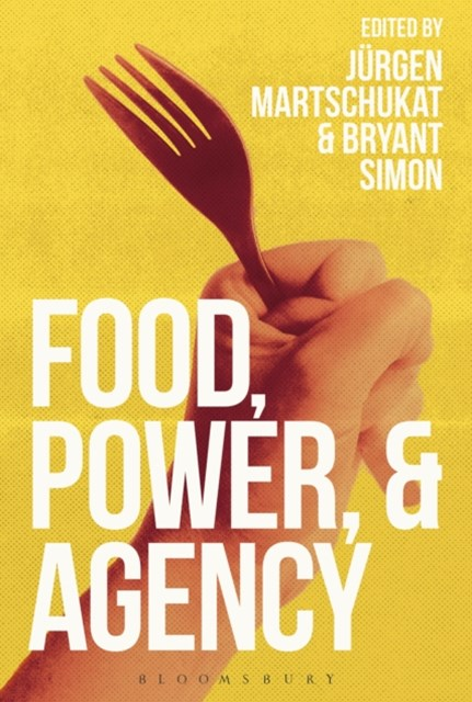(ebook) Food, Power, and Agency