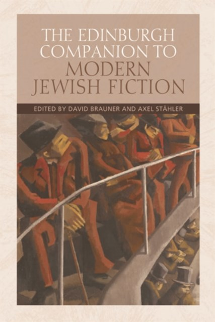 Edinburgh Companion to Modern Jewish Fiction