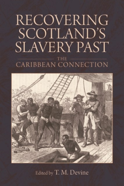 Recovering Scotland's Slavery Past