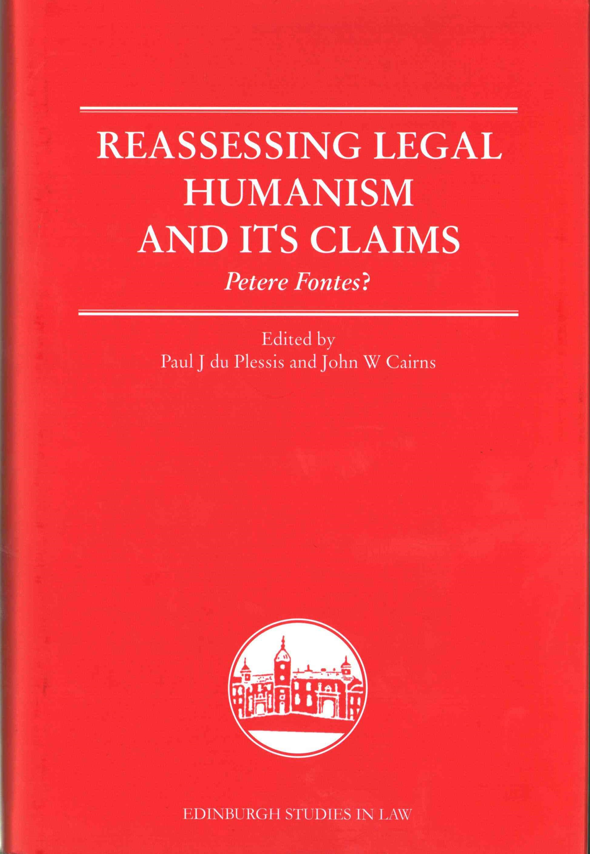 Reassessing Legal Humanism and its Claims