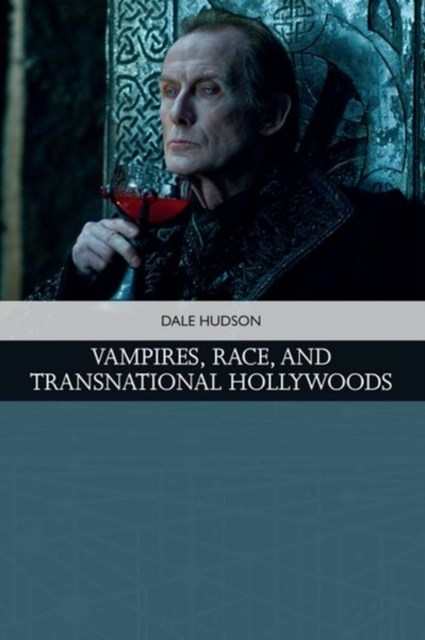 (ebook) Vampires, Race, and Transnational Hollywoods