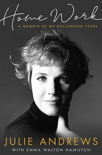 Home Work by Julie Andrews (9781474602167) - HardCover - Biographies Entertainment