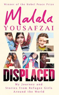 We Are Displaced by Malala Yousafzai (9781474610049) - PaperBack - Biographies General Biographies