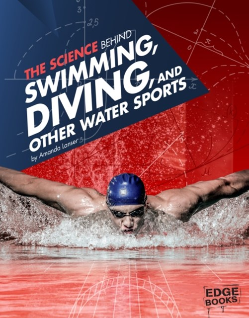 Science Behind Swimming, Diving and Other Water Sports