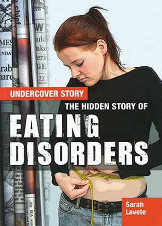 Undercover Story: Hidden Story of Eating Disorders