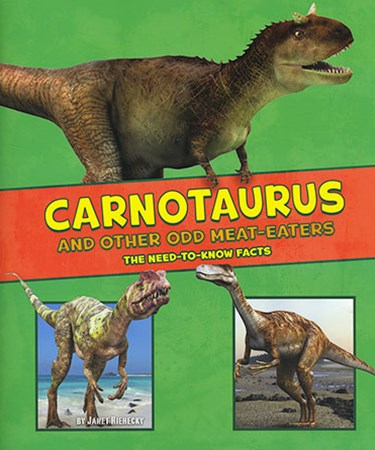 Carnotaurus and Other Odd Meat-Eaters