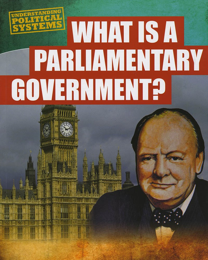 Understanding Political Systems: What is a Parliamentary Government
