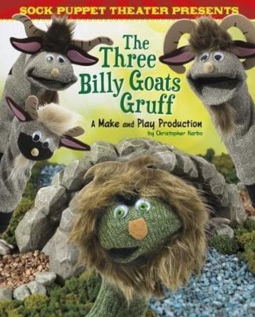 Sock Puppet Theatre Presents the Three Billy Goats Gruff