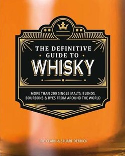 The Definitive Guide to Whisky by  (9781474898041) - HardCover - Cooking Alcohol & Drinks